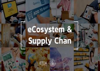 Ecosystem & Supply Chain ความเข้าใจเกี่ยวกับ e-Commerce ครอบคลุมอย่างครบวงจร